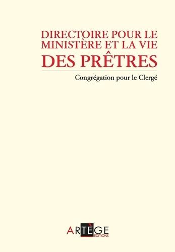 Directoire pour le ministère et la vie des prêtres. Nouvelle édition