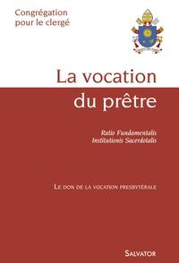 Congrégation pour le Clergé - La vocation du prêtre.