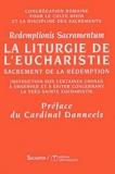 Congrégation rom. Culte divin - La liturgie de l'Eucharistie - Sarement de la rédemption, aux évêques, aux prêtres et aux diacres, et à tous les fidèles laïcs.