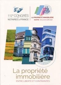 La propriété immobilière : entre libertés et contraintes - 112e congrès des notaires de France, Nantes 5-8 juin 2016.pdf