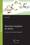 Congrès OSE - Valorisation énergétique des déchets - Leur place dans la transition énergétique.