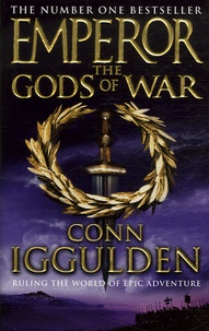 Conn Iggulden - Emperor the Gods of War.