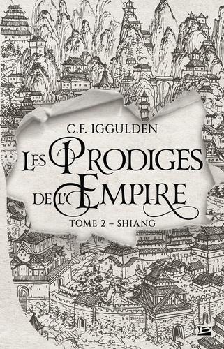 Les Prodiges de l'Empire Tome 2 Shiang