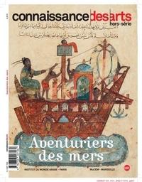 Connaissance des arts - Les aventuriers des mers.