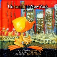 Connie Kaldor - Un canard à New York. 1 CD audio