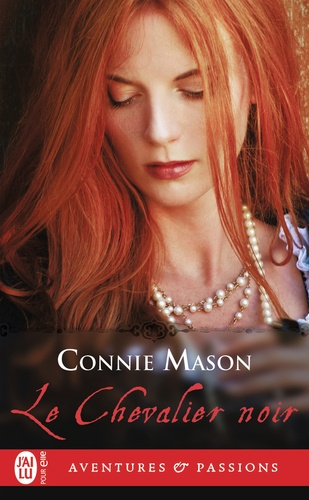 Connie Mason - Le chevalier noir.