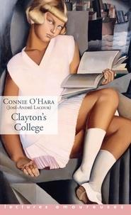 Connie O'Hara et José-André Lacour - Clayton's college.