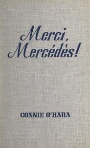 Connie O'Hara - Merci, Mercédès !.