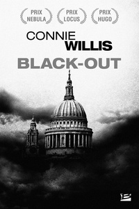 Connie Willis - Blitz Tome 1 : Black-out.