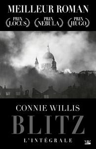 Connie Willis - Blitz - L'Intégrale.