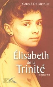 Conrad De Meester - Elisabeth de la Trinité.