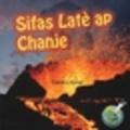 Conrad J. Storad et Maude Heurtelou - Sifas Latè ap Chanje / Earth's Changing Surface - Conrad J.Storad.