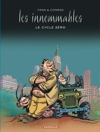 Conrad et  Yann - Les innommables  : Le cycle zéro.