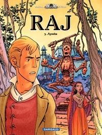 Conrad et  Wilbur - Raj Tome 3 : Ayesha.