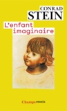 Conrad Stein - L'enfant imaginaire.