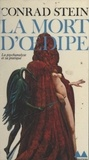 Conrad Stein et Jean-Louis Ferrier - La mort d'Œdipe - La psychanalyse et sa pratique.