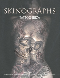 Conrad White - Skinographs - Tattoo Ibiza.
