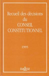 Conseil constitutionnel - Recueil des décisions du Conseil constitutionnel - 1995.
