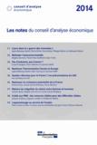 Conseil d'Analyse Economique - Les notes du conseil d'analyse économique 2014.