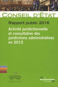 Lesmouchescestlouche.fr Activité juridictionnelle et consultative des juridictions administratives en 2015 - Rapport public 2016 Image