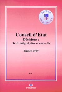 Galabria.be Arrêts du Conseil d'Etat. Décisions avec texte intégral, titre et mots-clefs, volume 6 juillet 1999 Image