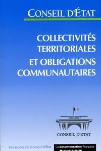 Conseil d'Etat - Collectivités territoriales et obligations communautaires.