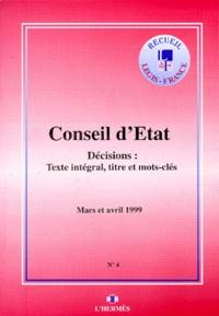Openwetlab.it DECISIONS DU CONSEIL D'ETAT N° 4 MARS ET AVRIL 1999. Texte intégral, titre et mots-clefs Image