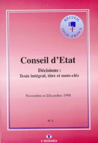 DECISIONS DU CONSEIL DETAT NOVEMBRE ET DECEMBRE 1998. Texte intégral, titre et mots-clés.pdf