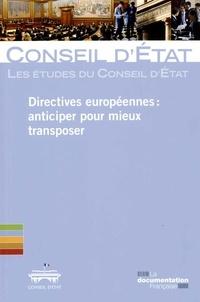 Conseil d'Etat - Directives européennes : anticiper pour mieux transposer.