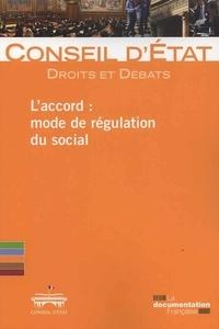 L'accord : mode de régulation du social -  Conseil d'Etat pdf epub