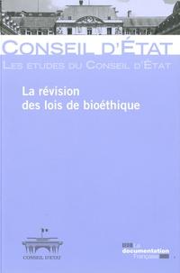 Conseil d'Etat - La révision des lois de bioéthique.