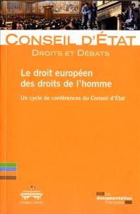 Conseil d'Etat - Le droit européen des droits de l'homme - Un cycle de conférences du Conseil d'Etat.