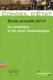 Conseil d'Etat - Le numérique et les droits fondamentaux - Etude annuelle 2014.