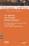 Conseil d'Etat - Les agences - Une nouvelle gestion publique ?.