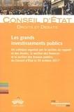 Conseil d'Etat - Les grands investissements publics.