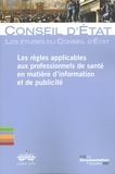 Conseil d'Etat - Les règles applicables aux professionnels de santé en matière de communication et de publicité.