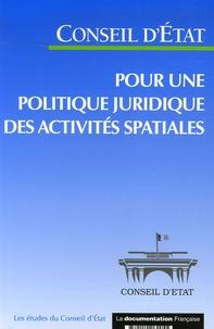 Pour une politique juridique des activités spatiales -  Conseil d'Etat |