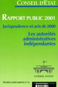 Rapport public 2001. Jurisprudence et avis de 2000, Les autorités administratives indépendantes.pdf