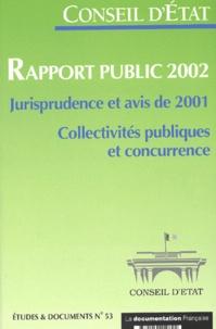 Rapport public 2002. Jurisprudence et avis de 2001, Collectivités publiques et concurrence.pdf