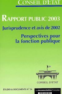 Rapport public 2003. Jurisprudence et avis de 2002, Perspectives pour la fonction publique.pdf