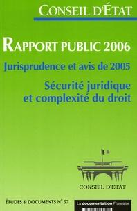Rapport public 2006 Sécurité juridique et complexité du droit - Jurisprudence et avis de 2005.pdf