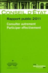 Rapport public 2011- Consulter autrement, participer effectivement -  Conseil d'Etat |
