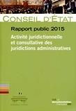 Conseil d'Etat - Rapport public 2015 - Activité juridictionnelle et consultative des juridictions administratives.