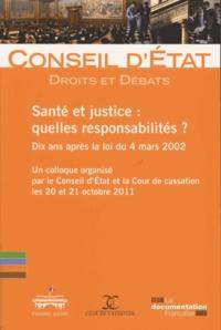Santé et justice : quelles responsabilités ?- Dix ans après la loi du 4 mars 2002 -  Conseil d'Etat |