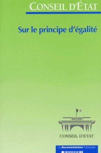 Conseil d'Etat - Sur le principe d'égalité - Extrait du rapport public 1996.