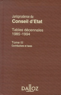 Histoiresdenlire.be TABLES DECENNALES 1985-1994. Tome 3, Contributions et taxes Image