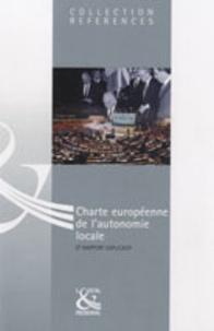 Conseil de l'Europe - Charte européenne de l'autonomie locale et rapport explicatif.