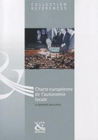 Conseil de l'Europe - Charte européenne de l'autonomie locale et rapports explicatifs.