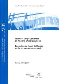 Conseil de l'Europe - Convention du Conseil de l'Europe sur l'accès aux documents publics - Edition bilingue français-anglais.