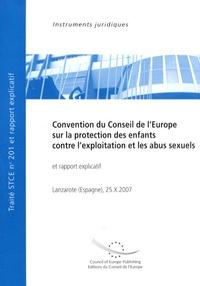 Conseil de l'Europe - Convention du Conseil de l'Europe sur la protection des enfants, contre l'exploitation et les abus sexuels.